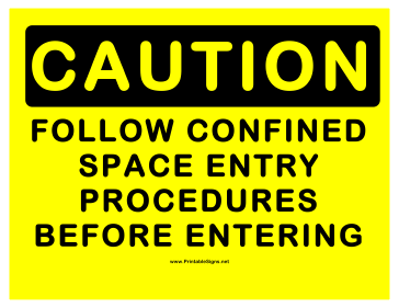 Caution Confined Entry Procedures Sign