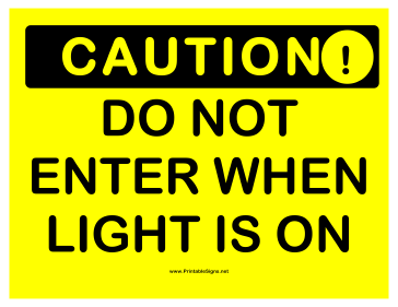 Caution Do Not Enter Light Sign
