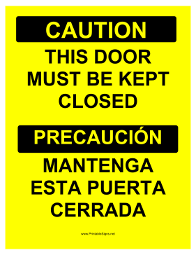 graphic about Keep Door Closed Sign Printable named Printable Doorway Should Be Shut Bilingual Indication