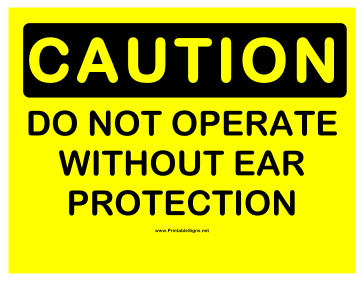 Caution Ear Protection Sign