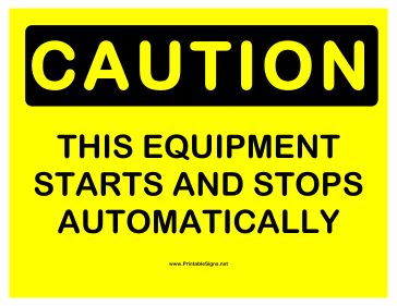 Caution Equipment Sign