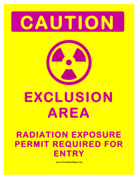 Exclusion Area Sign