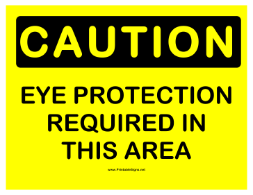 Caution Eye Protection Required 2 Sign