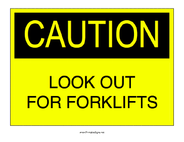 Look Out for Forklifts Sign