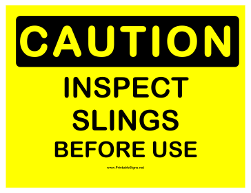 Caution Inspect Slings Sign