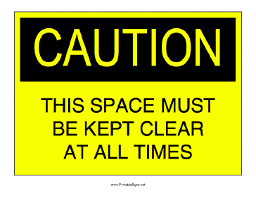 Keep Space Clear Sign