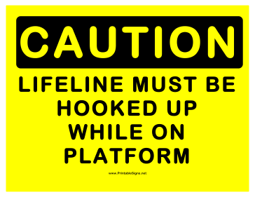 Caution Lifeline Sign