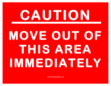 Move Out Immediately Sign