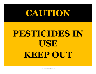 Caution Pesticides In Use Sign