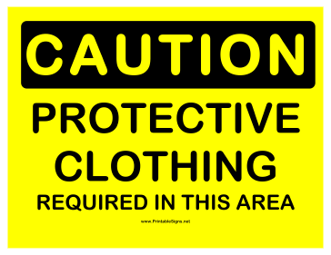 Caution Protective Clothing Sign