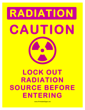 Radiation Lock Out Source Sign