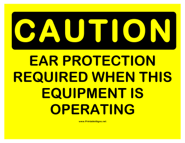 Caution Required Ear Protection Sign