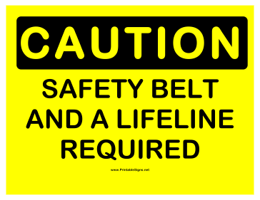 Caution Safety Belt and Lifeline Sign