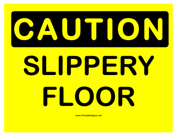 Caution Slippery Floor 2 Sign