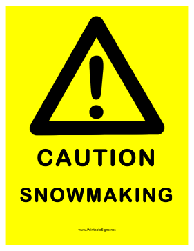 Snowmaking Warning Sign