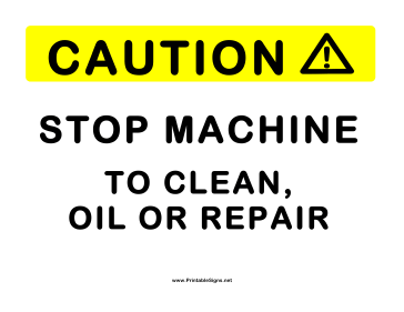 Stop Machine To Clean Sign