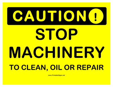 Caution Stop Machinery Sign