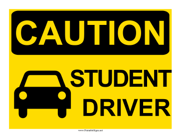 Caution Student Driver Sign