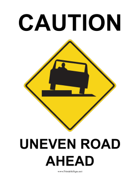 Caution Uneven Road Ahead Sign