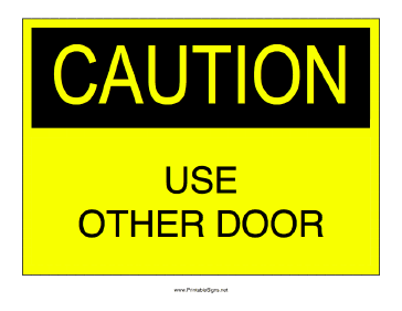 picture relating to Please Use Other Door Sign Printable named Printable Employ Other Doorway Signal