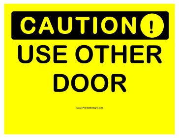 image regarding Please Use Other Door Signs Printable referred to as Printable Warning Hire Other Doorway 2 Indication