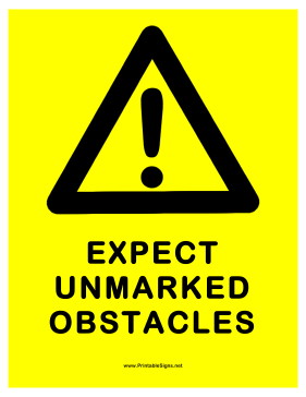 Warning Unmarked Obstacles Sign