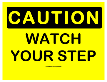 image relating to Printable Watch Your Step Sign identify Printable Warning Observe Your Stage 2 Signal