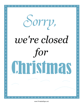 Christmas Closed Sign