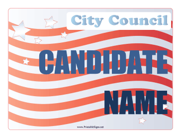 City Council Campaign Sign Sign