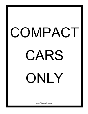 Compact Cars Only Sign