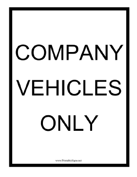Company Vehicles Only Black Sign