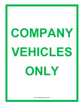 Company Vehicles Only Green Sign