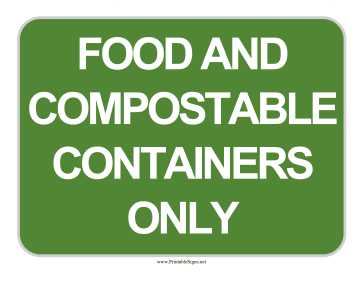 Compostable Packaging Only Sign Sign