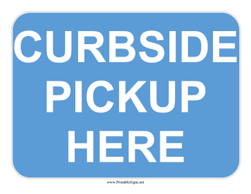 Curbside Pickup Sign Sign