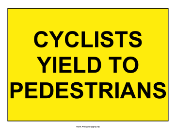 Cyclists Yield To Pedestrians Sign