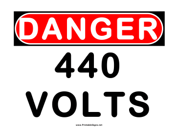 Danger 440 Volts Sign