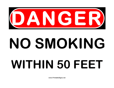 Danger 50 ft No Smoking Sign
