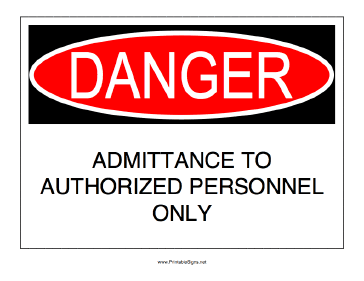 Authorized Admittance Only Sign