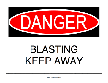 Blasting Keep Away Sign