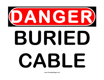 Danger Buried Cable 2 Sign