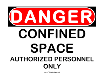Danger Confined Space Authorized Personnel 2 Sign