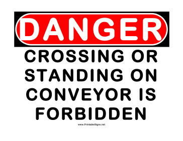 Danger Crossing or Standing on Conveyor is Forbidden Sign
