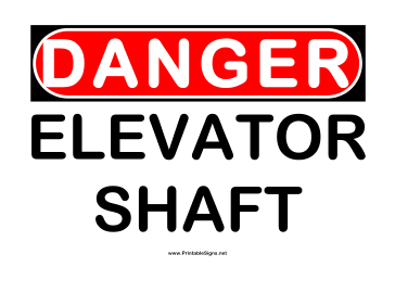 Danger Elevator Shafts Sign