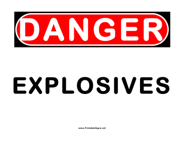 Danger Explosives 2 Sign