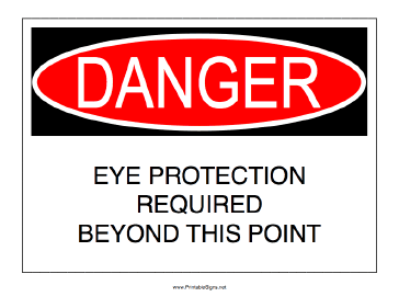 Eye Protection Required Beyond This Point Sign
