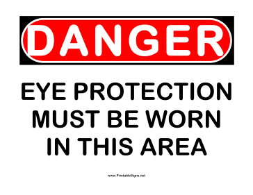 Danger Eye Protection Must Sign
