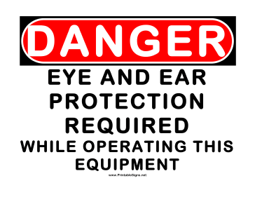 Danger Eye and Ear Protection 2 Sign
