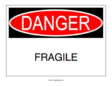 Danger Fragile Sign
