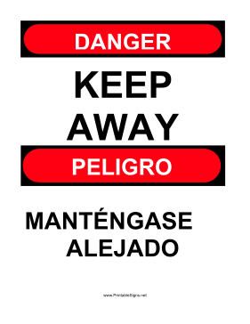 Keep Away Bilingual Sign