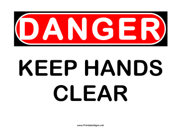 Danger Keep Hands Clear 2 Sign